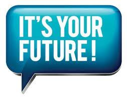 its your future